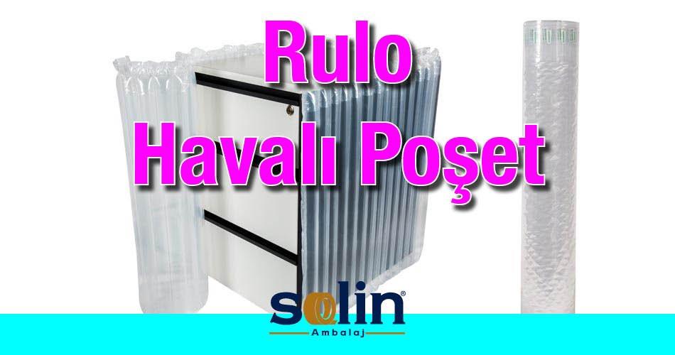 Havalı Rulo Poşet